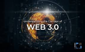 Web 3.0 and The Evolution of the Internet